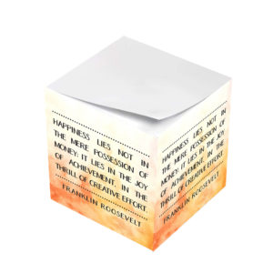 Happiness Lies in the Joy of Achievement Sticky Note Cubes